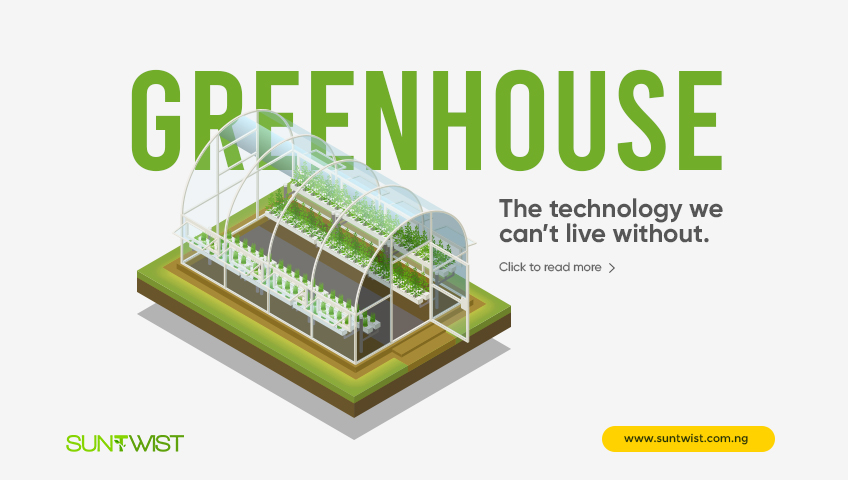 Greenhouse: The technology we can't live without.