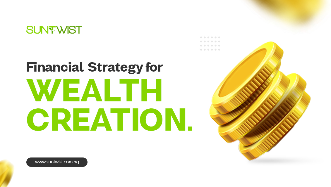 financial strategy for wealth creation