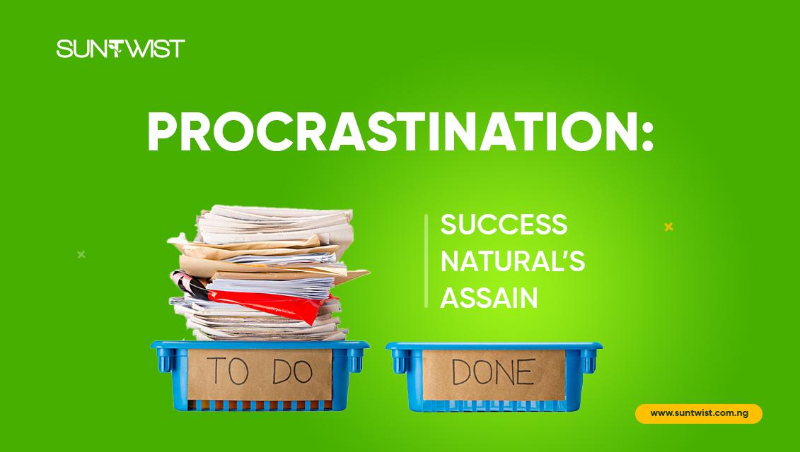 procrastination-success-naturals-assassin